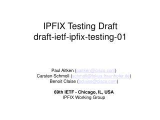 IPFIX Testing Draft draft-ietf-ipfix-testing-01