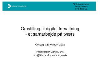 Omstilling til digital forvaltning - et samarbejde på tværs