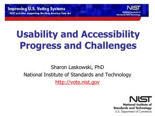 Usability and Accessibility Progress and Challenges