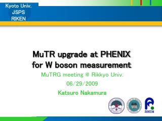 MuTR upgrade at PHENIX for W boson measurement
