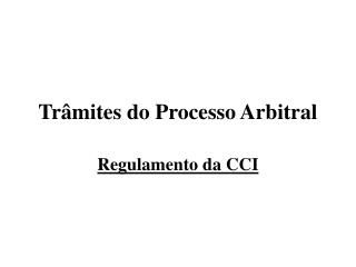 Trâmites do Processo Arbitral