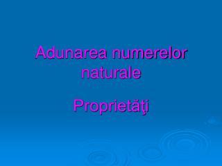 Adunarea numerelor naturale