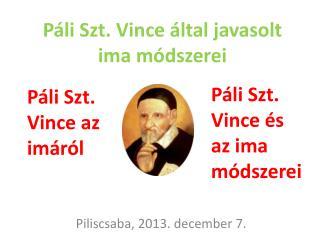 Páli Szt. Vince által javasolt ima módszerei