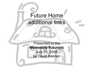 Future Home additional links