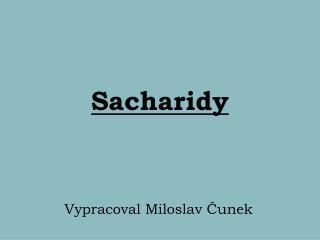 Sacharidy