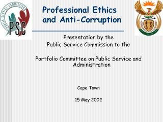 Professional Ethics  and Anti-Corruption