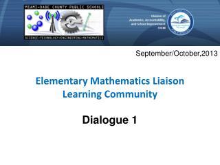 Elementary Mathematics Liaison  Learning  Community