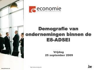 Demografie van ondernemingen binnen de E8-ADSEI