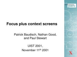 Focus plus context screens