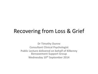 Recovering from Loss & Grief