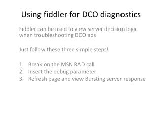 Using fiddler for DCO diagnostics