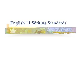 English 11 Writing Standards