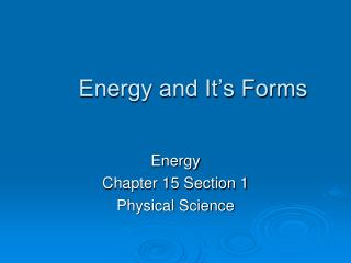 Energy and It's Forms