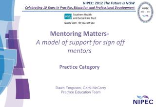 Mentoring Matters- A model of support for sign off mentors