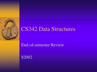 CS342 Data Structures