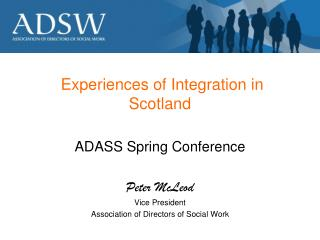 Experiences of Integration in Scotland