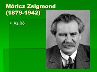 Móricz Zsigmond (1879-1942)