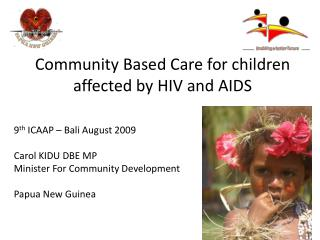Community Based Care for children affected by HIV and AIDS