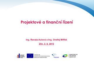Projektové  a  finanční řízení