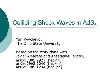Colliding Shock Waves in AdS 5