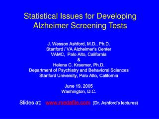 Statistical Issues for Developing Alzheimer Screening Tests