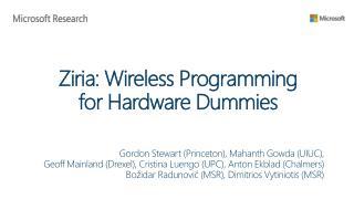 Ziria: Wireless Programming  for Hardware Dummies