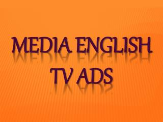 Media English TV Ads