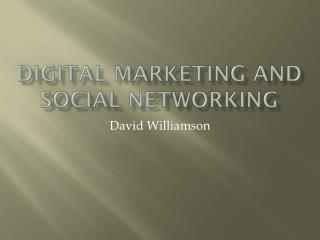 Digital Marketing and Social Networking