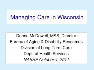 Managing Care in Wisconsin