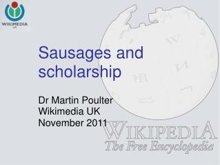 Sausages and scholarship