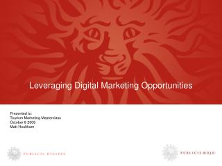 Leveraging Digital Marketing Opportunities