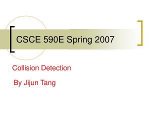 CSCE 590E Spring 2007