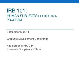 IRB 101: Human Subjects  PROTECTION PROGRAM