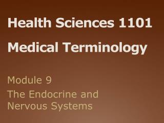 Health Sciences 1101 Medical Terminology