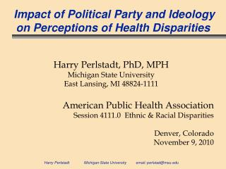 Impact of Political Party and Ideology    on Perceptions of Health Disparities