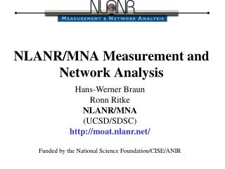 NLANR/MNA Measurement and Network Analysis