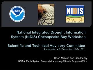 Chad McNutt and Lisa Darby NOAA, Earth System Research Laboratory/Climate Program Office
