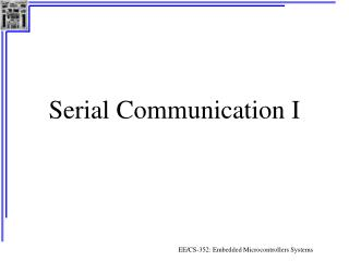 Serial Communication I