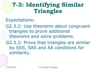 7-3: Identifying Similar Triangles