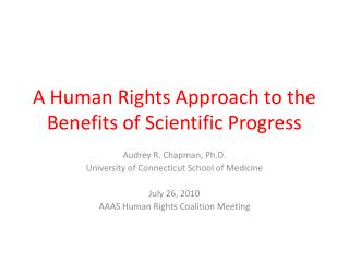 A Human Rights Approach to the Benefits of Scientific Progress
