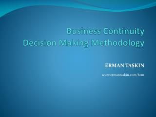 Business Continuity  Decision Making Methodology