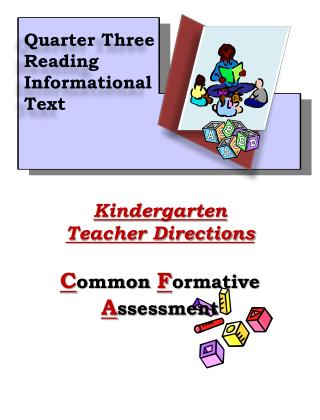 Kindergarten Teacher Directions C ommon  F ormative  A ssessment