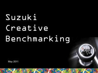 Suzuki Creative Benchmarking
