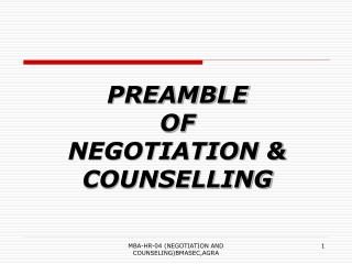 PREAMBLE  OF NEGOTIATION & COUNSELLING