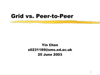 Grid vs. Peer-to-Peer