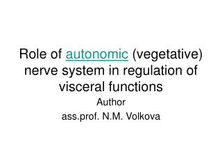 Role of  autonomic  (vegetative) nerve system in regulation of visceral functions