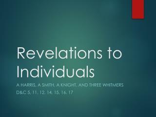 Revelations to Individuals