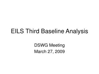 EILS Third Baseline Analysis