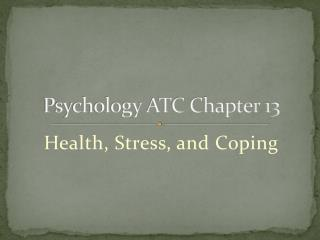 Psychology ATC Chapter 13