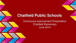 Chatfield Public Schools